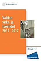 Valtion virka- ja työehdot 2014-2017
