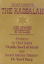 The Kabbalah and Jewish Mysticism by Israel…