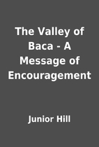 The Valley of Baca - A Message of…