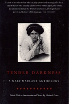 Tender Darkness: A Mary Maclane Anthology by…