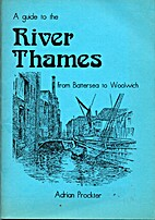 Guide to the River Thames from Battersea to…
