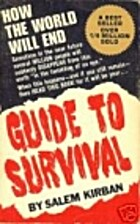 Guide to Survival by Salem Kirban