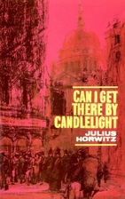 Can I Get There By Candlelight by Julius…