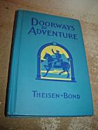 Doorways to Adventure by W. W. Theisen