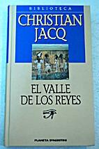 El Valle De Los Reyes by Christian Jacq