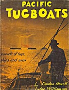 Pacific Tugboats by Gordon Newell