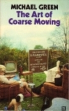 The Art of Coarse Moving by Michael Green