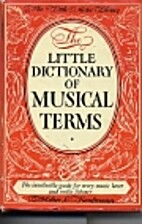 The Little Dictionary of Musical Terms (The…