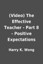 (Video) The Effective Teacher - Part 8 -…
