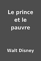 Le prince et le pauvre by Walt Disney