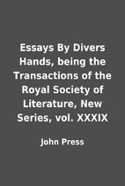 Essays By Divers Hands, being the…