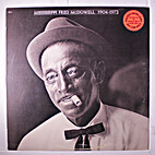 1904-1972 by Mississippi Fred McDowell