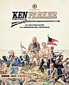 Ken Parker n. 16: Le colline sacre - La…