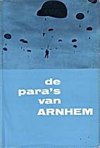 De para's van Arnhem by Bauwens Jan
