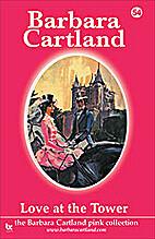 Love at the Tower by Barbara Cartland