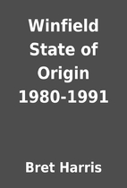 Winfield State of Origin 1980-1991 by Bret…