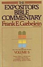 The Expositor's Bible Commentary, volume 5:…