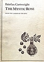 The Mystic Rose from the Garden of the King.…