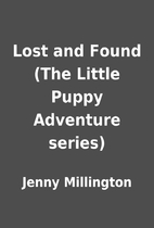 Lost and Found (The Little Puppy Adventure…