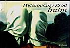 Intim by Zsolt Pacskovszky