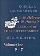 The Hebrew and Aramaic Lexicon of the Old…