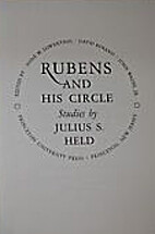 Rubens and his circle by Julius Samuel Held