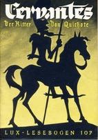 Lux-Lesebogen 107. Cervantes. Der Fürst…