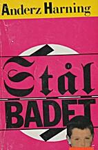 Stålbadet : roman by Anderz Harning