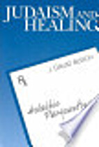 Judaism and Healing. Halakhic Perspectives…