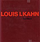 Louis I. Kahn by Romaldo Giurgola