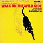 Walk on the Wild Side: Original Motion…