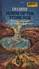 Hurok of the Stone Age by Lin Carter