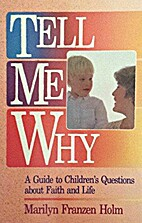 Tell Me Why: A Guide to Children's Questions…