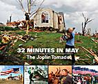 32 Minutes in May: The Joplin Tornado by…