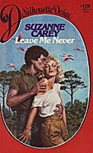 Leave Me Never by Suzanne Carey