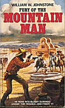 Fury of the Mountain Man by William W.…