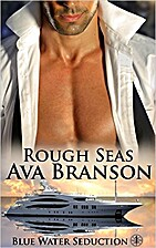 Rough Seas (Blue Water Seduction Book 1) by…