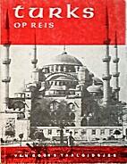 Turks op reis by O.T Aybas