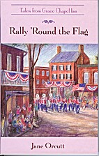 Rally 'Round the Flag by Jane Orcutt