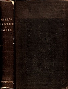 A System of Logic by John Stuart Mill