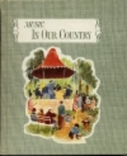 In Our Country by James L. Mursell
