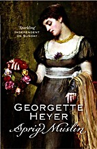 Sprig Muslin by Georgette Heyer