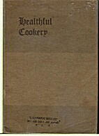 Healthful Cookery by Mrs. E. E. Kellogg