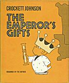 The emperor's gifts by Crockett Johnson