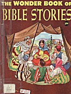 The Wonder Book of Bible Stories by Mary…