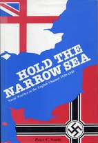 Hold the Narrow Sea: Naval Warfare in the…