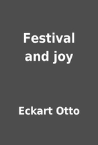 Festival and joy by Eckart Otto