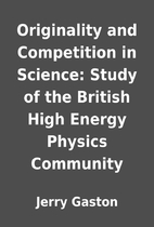 Originality and Competition in Science:…