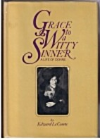 Grace to a witty sinner: a life of Donne by…
