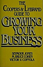 The Coopers and Lybrand Guide to Growing…